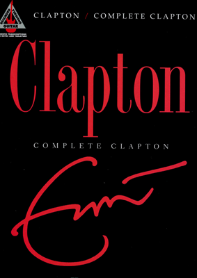 Clapton Eric - Complete Guitar Recorded Versions