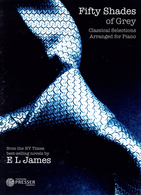 Fifty Shades of Grey - Classical Selections Arranged for Piano
